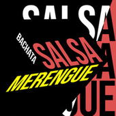 Salsa Bachata y Merengue by Various Artists