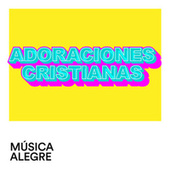 Adoraciones Cristianas by Various Artists