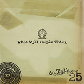 What Will People Think by DC Talk