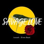 Savage Love (Laxed - Siren Beat) von Miami Beatz