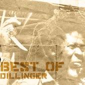 Best Of Dillinger by Dillinger