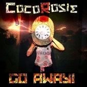 GO Away! by CocoRosie