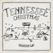 Tennessee Christmas by Brandon Lay