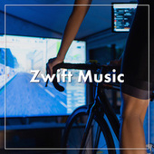 Zwift Music von Various Artists