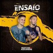 Ensaio Maycon e Alexandre by Maycon e Alexandre