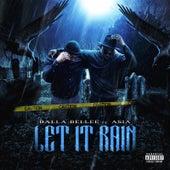 Let It Rain by Balla Bellee