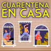 Cuarentena En Casa by Various Artists