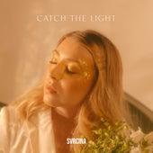 Catch the Light di Svrcina