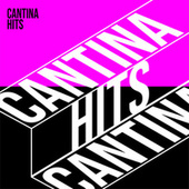 Cantina Hits by Various Artists