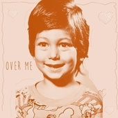 Over Me (feat. Valentina) by Andre Galiano