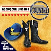 Apologetix Classics: Country by ApologetiX