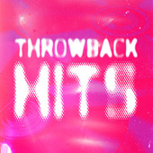 Throwback Hits von Various Artists