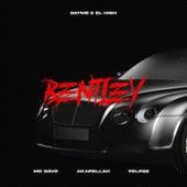 Bentley (feat. MC Davo) by Dayme y El High
