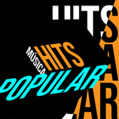 Hits Música Popular by Various Artists