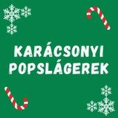 Karácsonyi Popslágerek von Various Artists