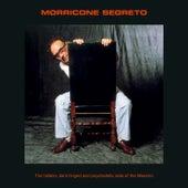 Morricone Segreto by Ennio Morricone