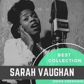 Best Collection Sarah Vaughan Sings Gershwin by Sarah Vaughan