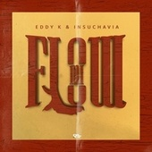 Mi Flow by Eddy-K