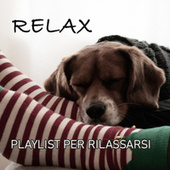 Relax _Playlist per rilassarsi by Various Artists