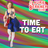 Time To Eat by The Laurie Berkner Band