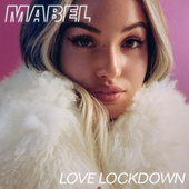 Love Lockdown by Mabel