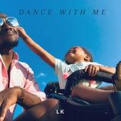 Dance with Me von LK