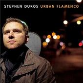 Urban Flamenco by Stephen Duros