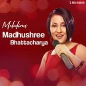 Melodious Madhushree Bhattacharya by Madhushree