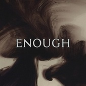 Enough by Villain of the Story