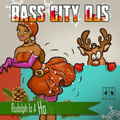Rudolph Is a Ho by Bass City DJs