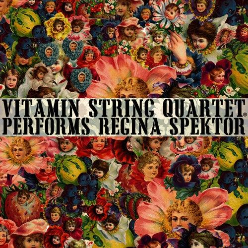 Vitamin String Quartet Performs Regina Spektor by Vitamin String Quartet