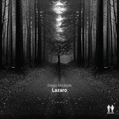 Lazaro (Extended Mix) de Diego Miranda