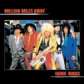 Million Miles Away by Hanoi Rocks