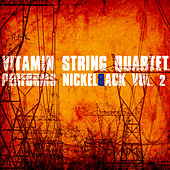 Vitamin String Quartet Performs Nickelback Volume 2 de Vitamin String Quartet