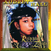 Reggae Zones (Remastered) by Audrey Hall