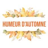 Humeur d'automne - Musique de café, Relaxation profonde, Mélodies instrumentales, Merveilleux et apaisant by Relaxing Instrumental Music