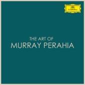 The Art of Murray Perahia by Murray Perahia