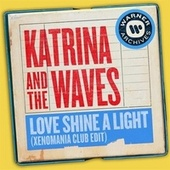 Love Shine a Light (Xenomania Club Edit) [Remix] by Katrina and the Waves