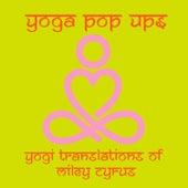 Yogi Translations of Miley Cyrus de Yoga Pop Ups