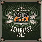Bar25 - Zeitgeist, Vol.7 fra Various Artists
