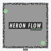 Rolex Groove EP by Heron Flow