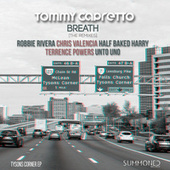 Tysons Corner EP 'Breath'  [The Remixes] by Tommy Capretto