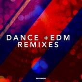 Dance & EDM Remixes von Various Artists