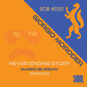 Never Ending Story (Marko Bussian Remixes) by Giorgio Moroder