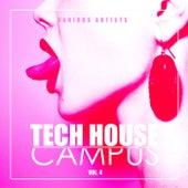 Tech House Campus, Vol. 4 de Various Artists