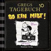 Folge 10: So ein Mist! (Hörspiel) von Gregs Tagebuch