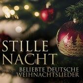 Stille Nacht: Beliebte Deutsche Weihnachtslieder by Various Artists