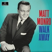 Walk Away de Matt Monro
