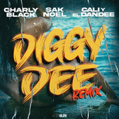 Diggy Dee (Remix) de Charly Black
