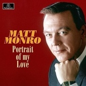 Portrait of My Love de Matt Monro